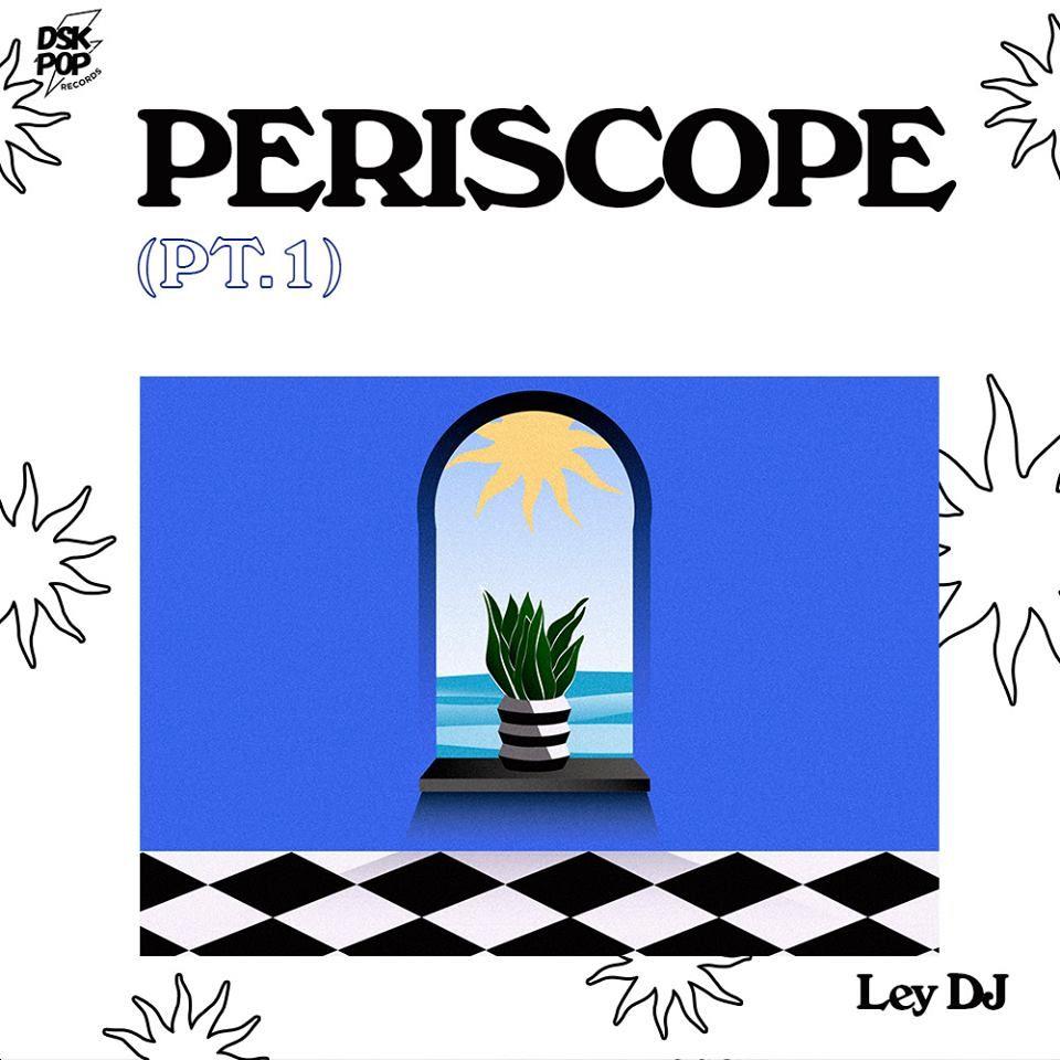 periscope ley dj
